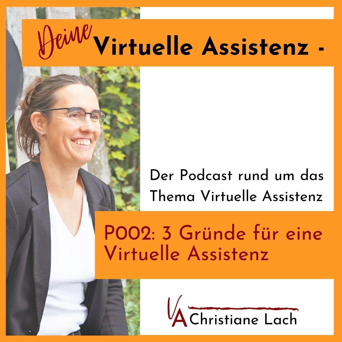 P002: 3 Gründe für eine virtuelle Assistenz