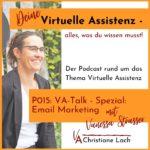 Ein beliebter Aufgabenbereich, der häufig ausgelagert wird, ist Email Marketing. Heute ist die VA Vanessa Strasser zu Gast in meinem Podcast und wir sprechen über ihr Spezialgebiet Email Marketing.
