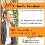 P021: Teamaufbau – wann und wie?