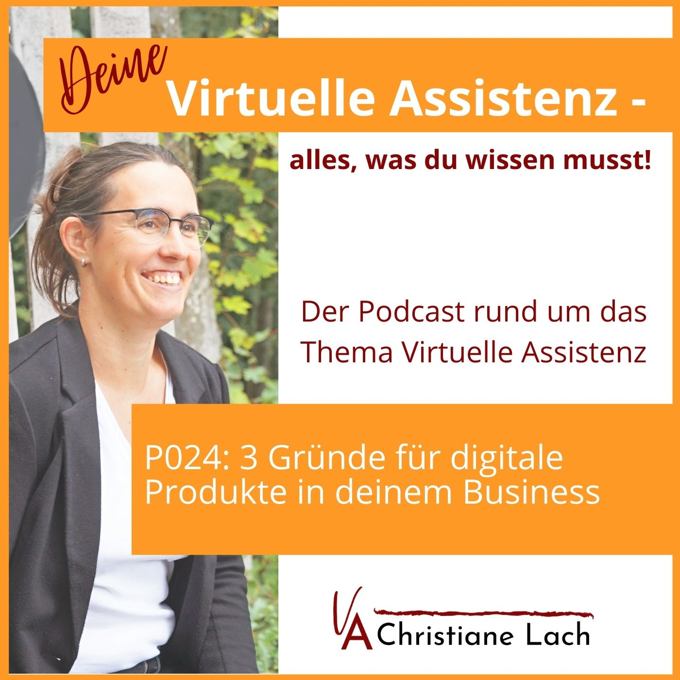 P024: 3 Gründe für digitale Produkte in deinem Business