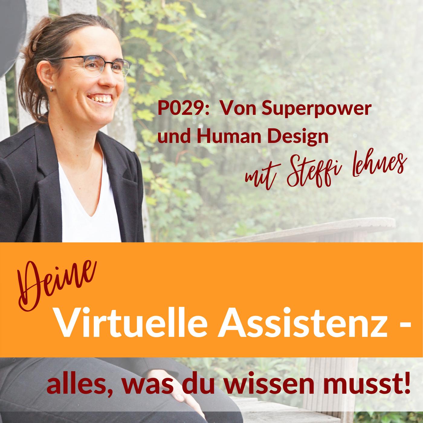 P029: Superpower und Human Design – welche VA passt zu mir?
